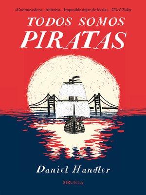 cover image of Todos somos piratas