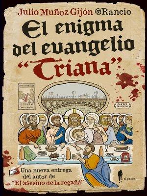 """cover image of El enigma del evangelio """"Triana"""""""