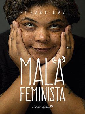 cover image of Mala feminista