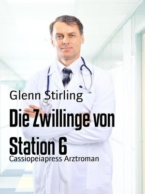 cover image of Die Zwillinge von Station 6