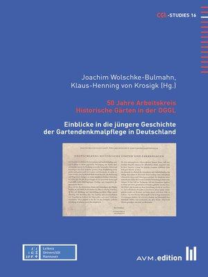 cover image of 50 Jahre Arbeitskreis Historische Gärten in der DGGL