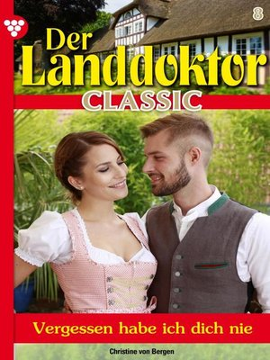 cover image of Der Landdoktor Classic 8 – Arztroman