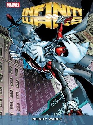 cover image of Infinity Wars Megaband--Infinity Warps