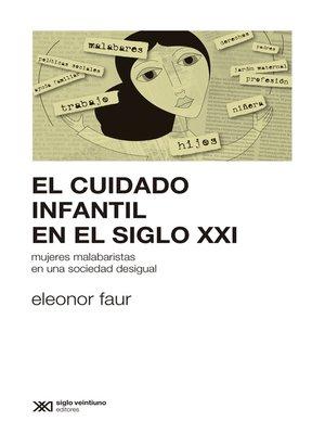 cover image of El cuidado infantil en el siglo XXI
