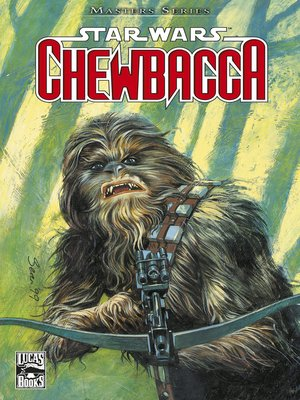 cover image of Star Wars Masters, Band 6--Chewbacca