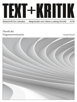 cover image of TEXT + KRITIK Sonderband 10--Poetik des Gegenwartsromans