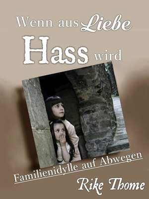 cover image of Wenn aus Liebe Hass wird