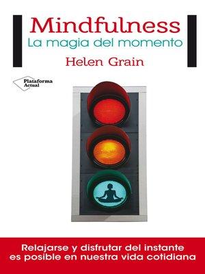 cover image of Mindfulness. La magia del momento