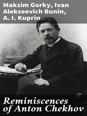 cover image of Reminiscences of Anton Chekhov