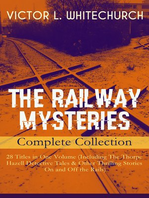 cover image of The Railway Mysteries--Complete Collection
