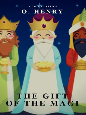 cover image of The Gift of the Magi (A to Z Classics)