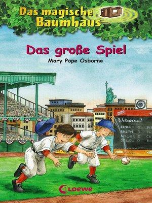 cover image of Das magische Baumhaus 54--Das große Spiel