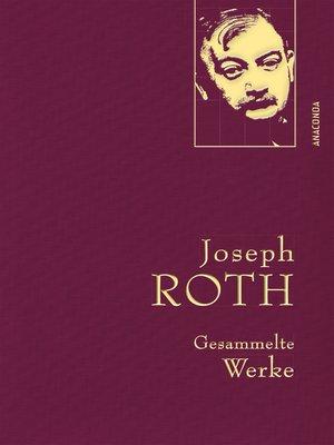 cover image of Joseph Roth--Gesammelte Werke