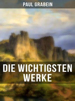 cover image of Die wichtigsten Werke von Paul Grabein