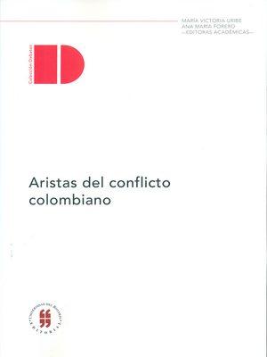 cover image of Aristas del conflicto colombiano