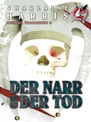 cover image of Der Narr und der Tod