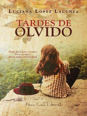 cover image of Tardes de olvido