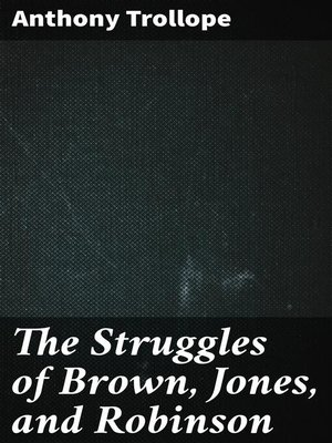 cover image of The Struggles of Brown, Jones, and Robinson