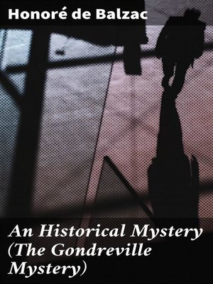 cover image of An Historical Mystery (The Gondreville Mystery)