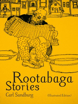cover image of Rootabaga Stories (Illustrated Edition)