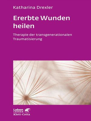 cover image of Ererbte Wunden heilen