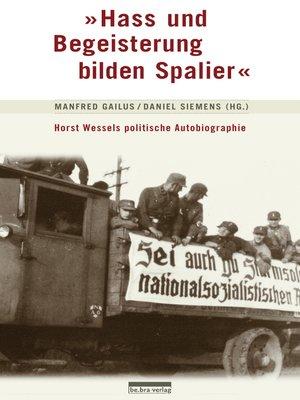 """cover image of """"Hass und Begeisterung bilden Spalier"""""""