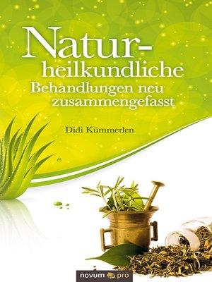 cover image of Naturheilkundliche Behandlungen neu zusammengefasst