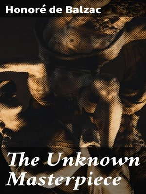 cover image of The Unknown Masterpiece