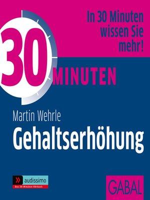 cover image of 30 Minuten Gehaltserhöhung