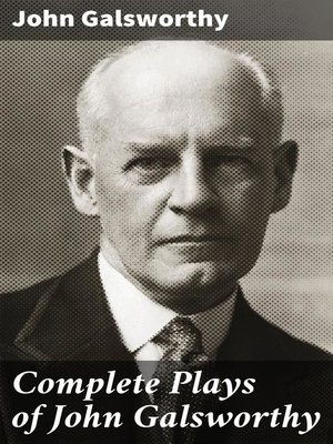 cover image of Complete Plays of John Galsworthy
