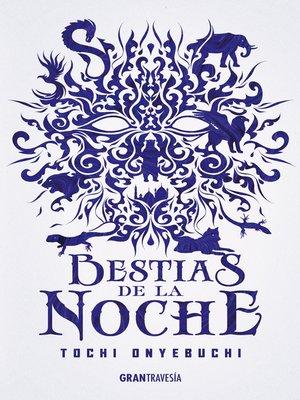 cover image of Bestias de la noche