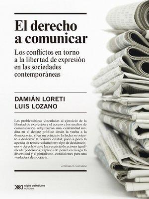 cover image of El derecho a comunicar