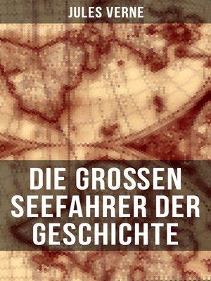 cover image of Die großen Seefahrer der Geschichte