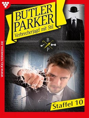 cover image of Butler Parker Staffel 10 – Kriminalroman