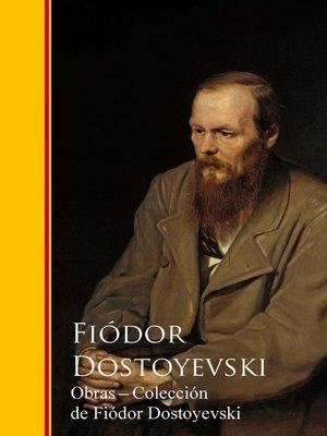 cover image of Obras --Coleccion de Fiódor Dostoyevski