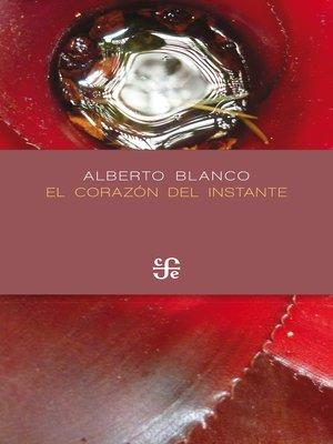 cover image of El corazón del instante