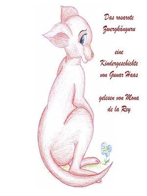 cover image of Das rosarote Zwergkänguru