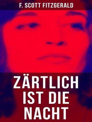 cover image of Zärtlich ist die Nacht