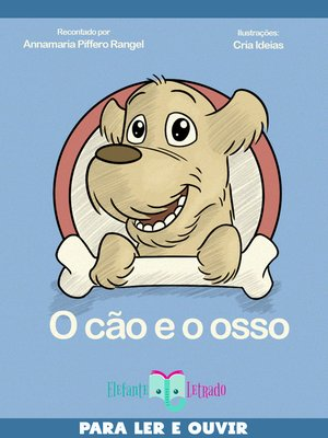 cover image of O Cão e o Osso