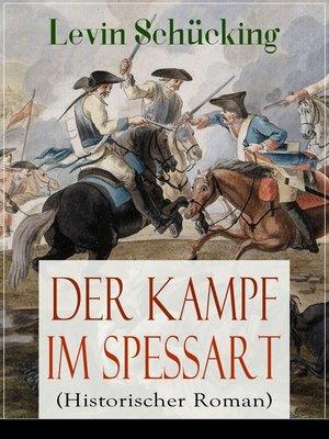 cover image of Der Kampf im Spessart (Historischer Roman)