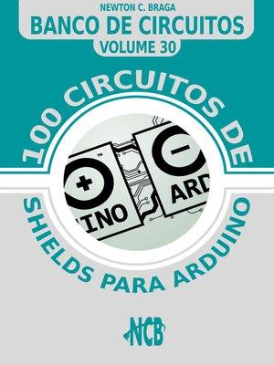 cover image of 100 circuitos de shields para arduino
