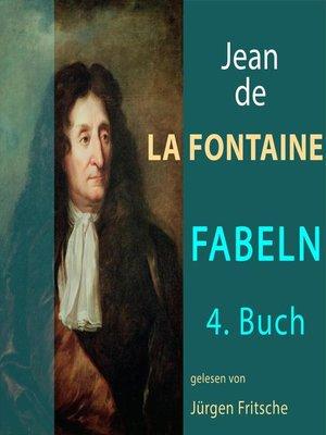 cover image of Fabeln von Jean de La Fontaine: 4. Buch