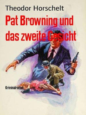 cover image of Pat Browning und das zweite Gesicht