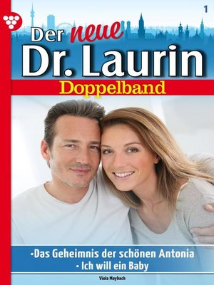 cover image of Der neue Dr. Laurin Doppelband 1 – Arztroman