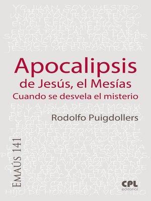 cover image of Apocalipsis de Jesús, el Mesías