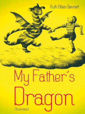 cover image of My Father's Dragon (Illustrated)