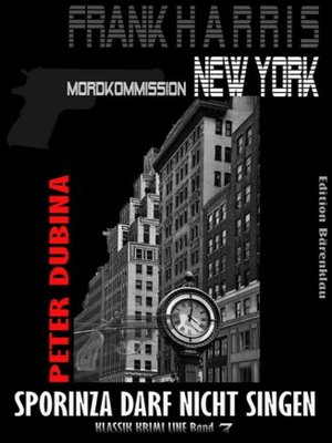 cover image of Sporinza darf nicht singen (Frank Harris, Mordkommission New York, Band 7)