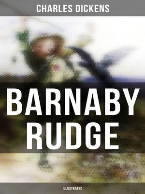 cover image of BARNABY RUDGE (Illustrated)