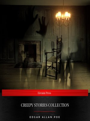 cover image of Creepy Stories Collection (The Black Cat, the Raven, the Casque of Amontillado, Berenice, the Tell-Tale Heart, the Masque of the Red Death)