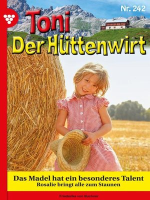 cover image of Toni der Hüttenwirt 242 – Heimatroman